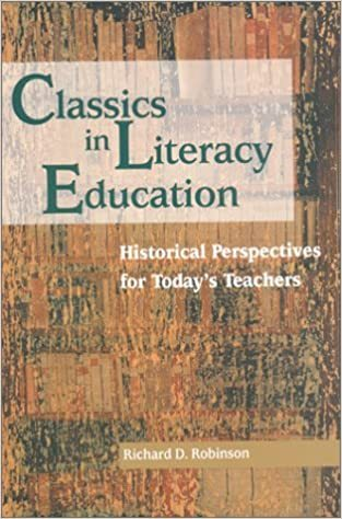 Primary image for Classics in Literacy Education: Historical Perspectives for Today's Teachers