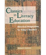Classics in Literacy Education: Historical Perspectives for Today's Teac... - $6.00