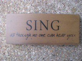 Wood Block  31434S - Sing as though no one can hear you - $3.95