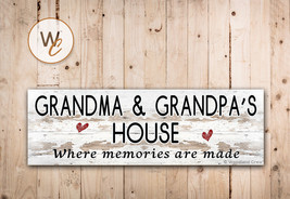 GRANDMA AND GRANDPA'S HOUSE Sign, Where Memories Are Made, Rustic Style ... - $20.25