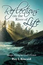 Reflections on the River of Life: Swept Along by God's Grace [Paperback] [Feb 25