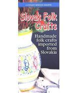 SLOVAK FOLK CRAFTS BROCHURE /GROVE CITY, PENNSYLVANIA /ILLUSTRATED WITH ... - $4.95