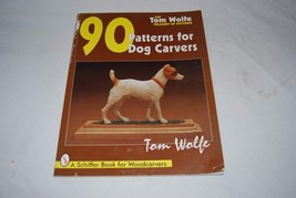 The Tom Wolfe Treasury of Patterns 90 Patterns for Dog Carvers New - $7.69