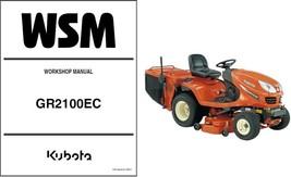 Kubota GR2100 (GR2100EC) Ride-On Tractor Mower WSM Service Workshop Manu... - $12.99