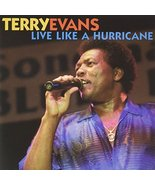 Live Like a Hurricane [Audio CD] Evans, Terry - $8.00