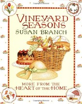Vineyard Seasons: More from the Heart of the Home Branch, Susan - $7.99