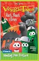 RACK, SHACK & BENNY HANDLING PEER PRESSURE by Veggie Tales
