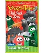 RACK, SHACK & BENNY HANDLING PEER PRESSURE by Veggie Tales - $19.95