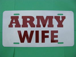 License Plate, NEW-ARMY WIFE - $9.80