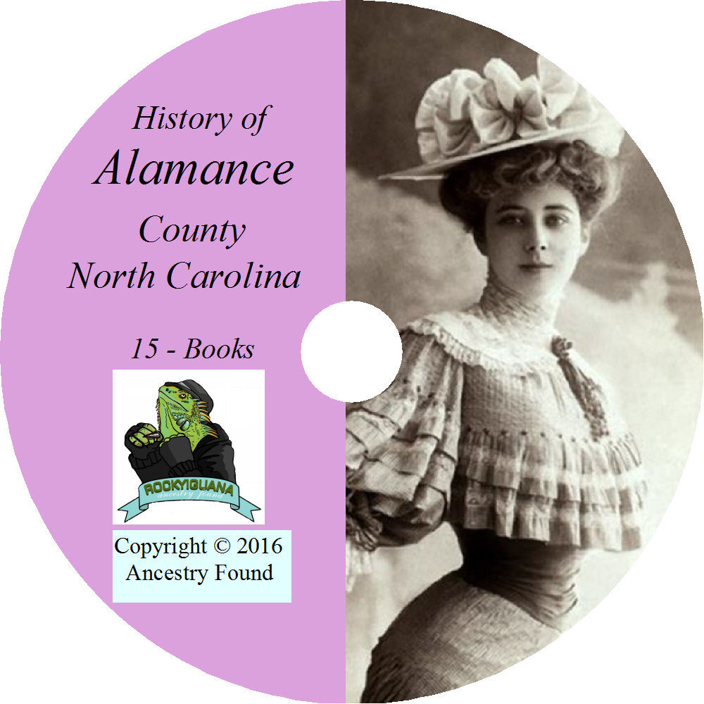 ALAMANCE County North Carolina NC - History Genealogy Family -15 Books CD DVD