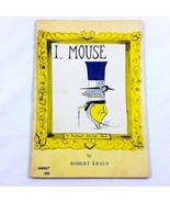 I Mouse by Robert Kraus Childrens 1953 Vintage Paperback Young Readers P... - $59.99