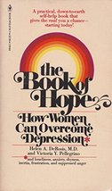 the book of hope: how women can overcome depression [Paperback] de rosis... - $2.99