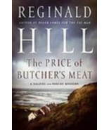 The Price of Butcher's Meat by Reginald Hill Jane Austen Sanditon Retold - $4.00