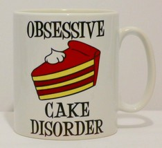 Obsessive Cake Disorder Mug Can Personalise Fun Desert Lover Chocolate O... - $9.78