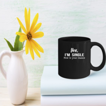 Funny Dating Mugs - Gifts For Single - $15.95