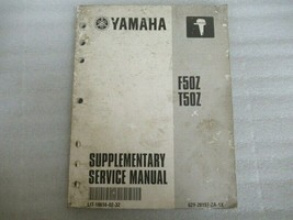 PM136 Yamaha Marine F50Z T50Z OEM Supplementary Service Manual LIT-18616-02-32 - $18.52
