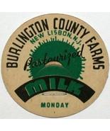 Vintage milk bottle cap BURLINGTON COUNTY FARMS for Monday New Lisbon Ne... - $9.99