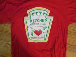 Minnesota without poverty Raise the minimum wage Ketchup to cost  T Shirt Size M - $2.99