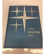 1962 UTMB Yearbook Volunteer Vol.28 Martin Tennessee UTM Skyhawks  - $70.11