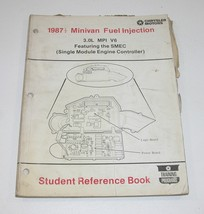 1987.5 Chrysler Minivan Fuel Inject 3.0L MPI V6 Featuring SMEC Student Ref Book - $9.85