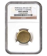 NGC GRADED PORTUGAL 10 ESCUDO BLANK PLANCHET KM 633 - $1,182.81 CAD