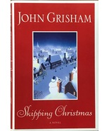 Skipping Christmas By John Grisham, Funny story about this Christian holiday - $11.95