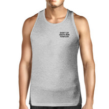 Don't Let Idiot Ruin Your Day Mens Heather Grey Sleeveless Tank Top - $14.99