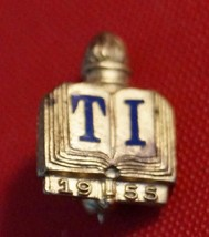 Vintage T.I. 1955 Scholastic Honor Pin - $9.89