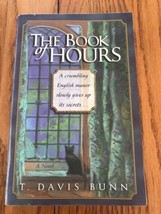The Book Of Heures T. Davis Bunn un Roman Livre de Poche Ships N 24h - $37.81