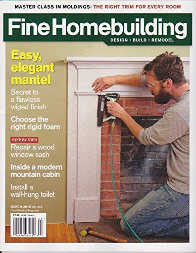 Primary image for Fine Homebuilding design- build - remodel magazine March 2018 no. 273 Easy elega