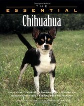 The Essential Chihuahua (Essential (Howell)) Howell Book House - $2.40