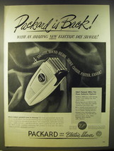 1946 Packard Twin Dual Electric Shaver Ad - Packard is back! - $14.99