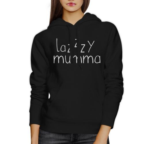 Lazzzy Mumma Black Hoodie Humorous Quote Funny Gift Idea For Moms