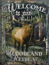 Welcome to Our Woodland Retreat Deer Moose Elk Metal Sign - $18.95