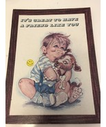 """Vintage Wall Plaque/ It's Great To Have A Friend Like You 12""""x 9"""" - $7.70"""