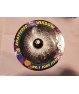 EIGHTBALL IN BROKEN GLASS WINDOW 7 inches diameter - $4.95