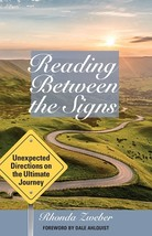 Reading Between the Signs: Unexpected Directions on the Ultimate Journey