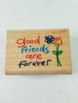 INKADINKADO Good Friends are forever 4201K Rubber Stamp - $6.78