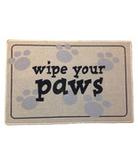 "Wipe Your Paws Doormat Door Mat by High Cotton 18"" by 27""  - $19.99"