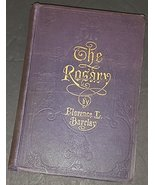 The Rosary [Hardcover] [Jan 01, 1911] Barclay, Florence L. - $29.70