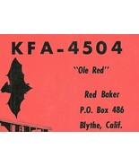 Vintage QSL Postcard  KFA 4504 Blythe, California  Red Baker   -T- - $9.45
