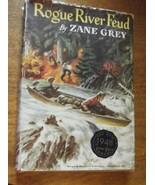 Rogue River Feud Zane Grey Hardcover - $23.38