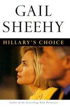 Hillary's Choice [Hardcover] Sheehy, Gail - $1.24