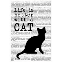 Life is Better with a Cat Poster - $15.35