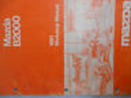 1981 Mazda B2000 B 2000 Service Repair Shop Manual Factory OEM RARE BOOK... - $59.35