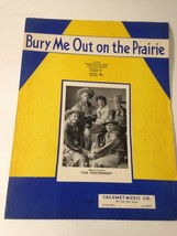 Sheet Music 1935 Bury Me Out On The Prairie Westerners Massey Ukelele Gu... - $14.60