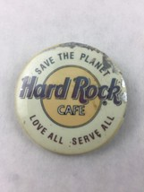Vintage Save the Planet Hard Rock Cafe Love All Serve All Pinback Button... - $9.90