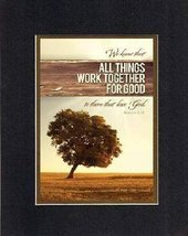 For General Inspiration - All things work together for Good . . . 8 x 10 Inches  - $11.14