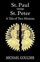 St. Paul versus St. Peter [Paperback] Goulder, Michael image 2