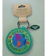 Focus on a green earth - Key Chain - EVERY DAY IS EARTH DAY . - $4.95
